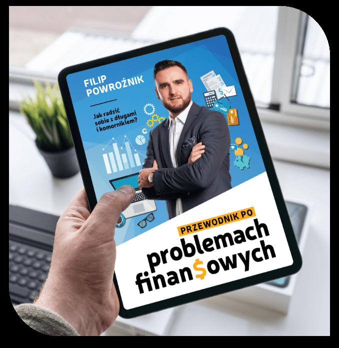 Filip Powroźnik. Przewodnik poproblemach finansowych. E-book, ebook, tablet, wersja cyfrowa